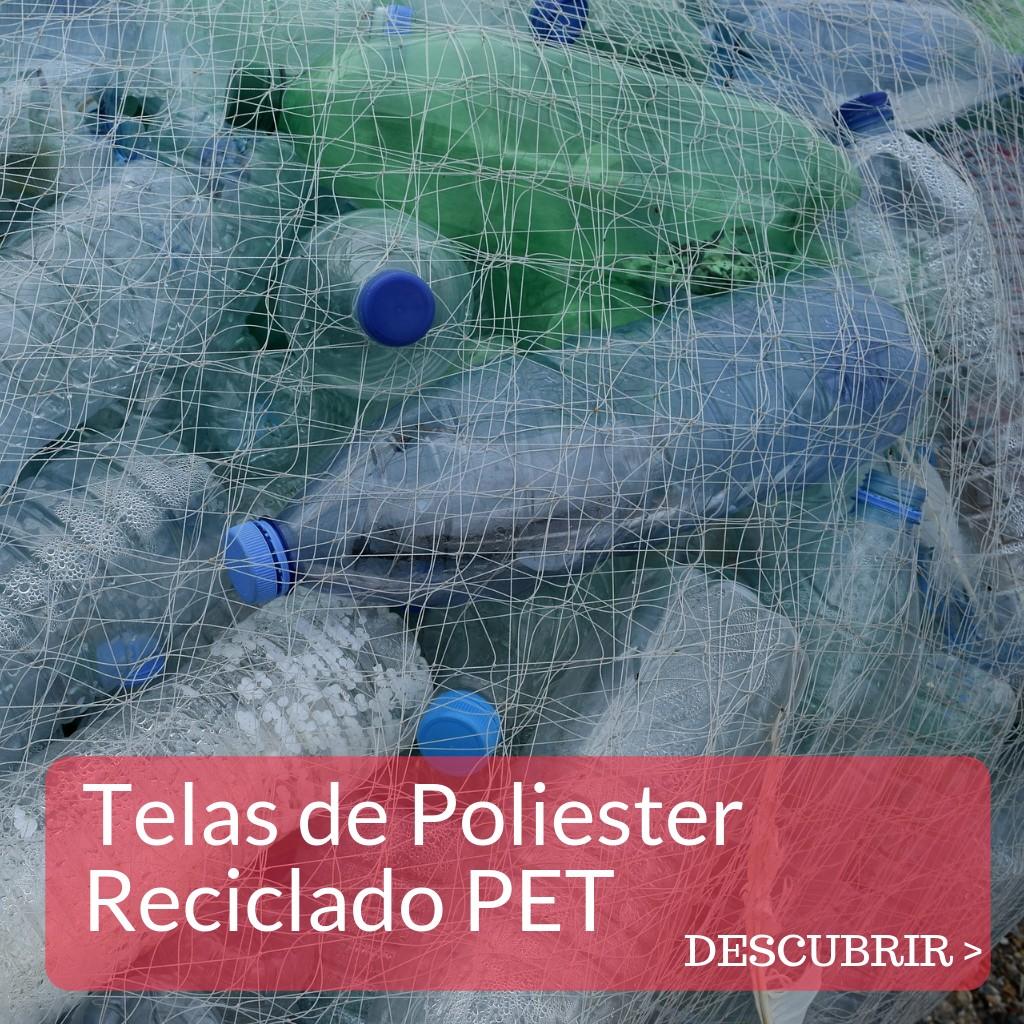 TELAS DE POLIESTER RECICLADO PET