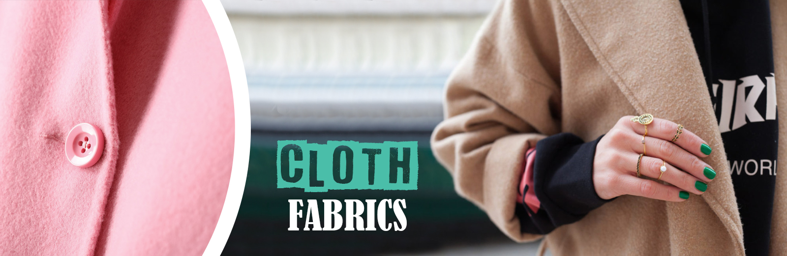CLOTH FABRICS