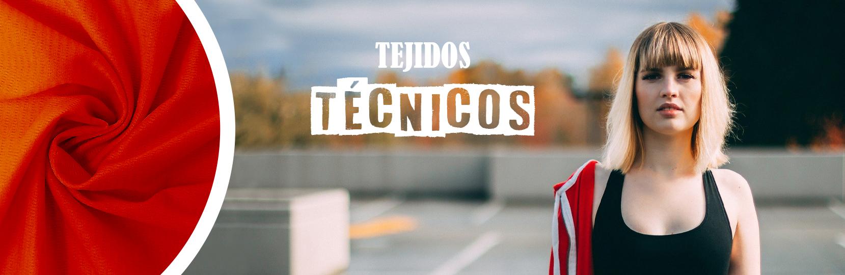 TEJIDOS TÉCNICOS